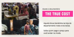 True Cost - Pais em Apuros